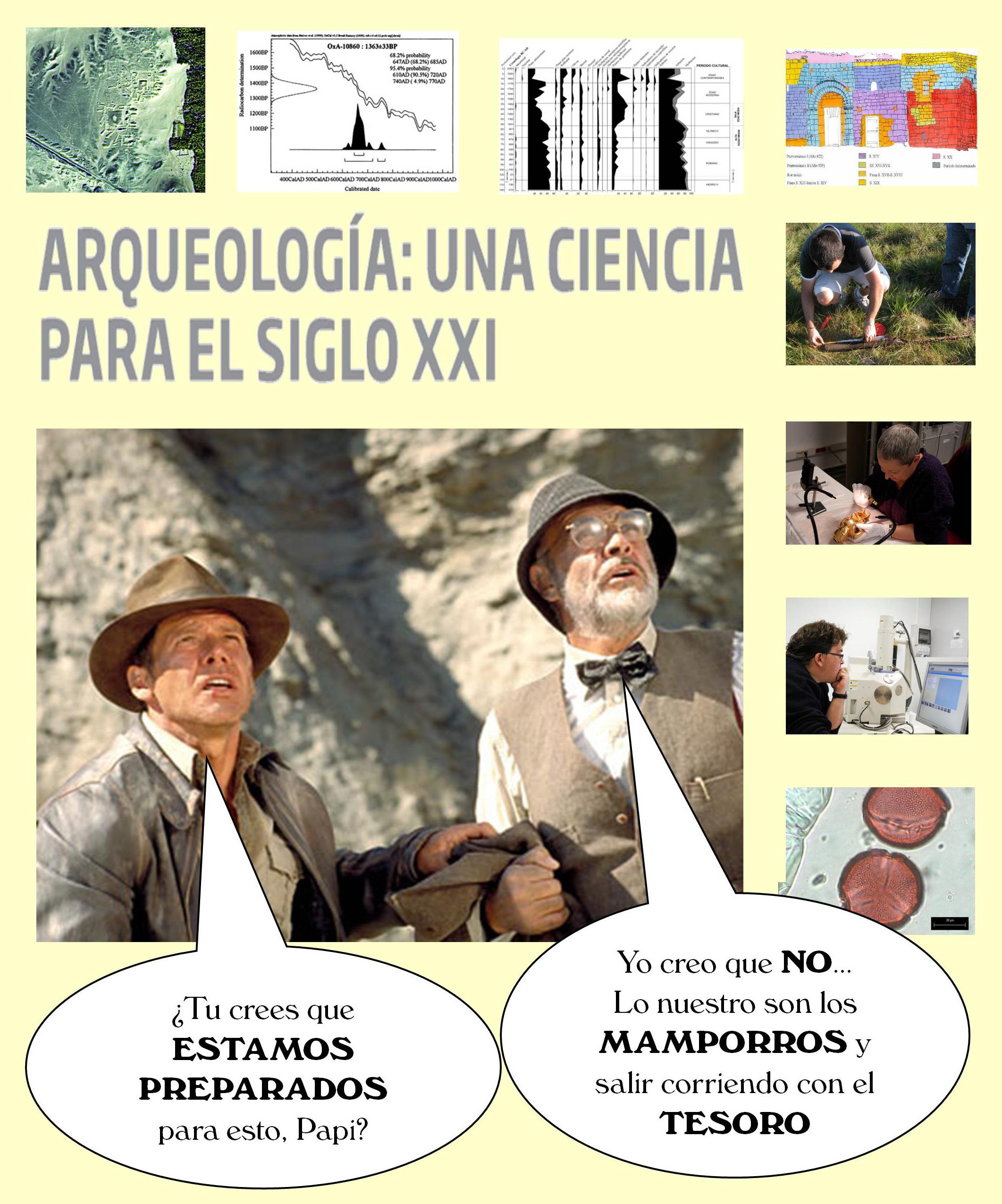 Arqueología: una ciencia para el siglo XXI